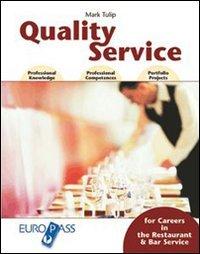 Quality service. Per le Scuole superiori. Con CD Audio. Con espansione online