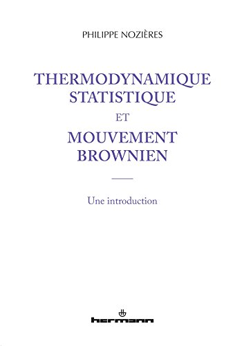 Thermodynamique statistique et mouvement brownien: Une introduction