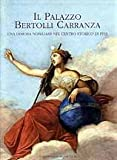 Scarica Libro PALAZZO BERTOLLI CARRANZA UNA DIMORA NOBILIARE NEL CENTRO STORICO DI PISA (PDF,EPUB,MOBI) Online Italiano Gratis