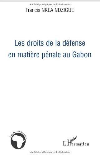 Les droits de la défense en matière pénale au Gabon