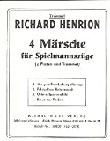 4 Märsche für Spielmannszüge: Trommel/Spiel.