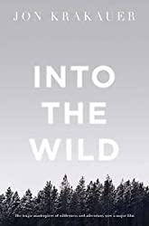 [(Into the Wild)] [Author: Jon Krakauer] published on (March, 1999)