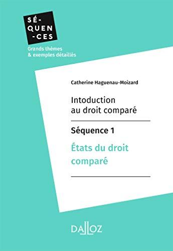 Couverture du livre Introduction au droit comparé - Séquence 1.États du droit comparé (Séquences)