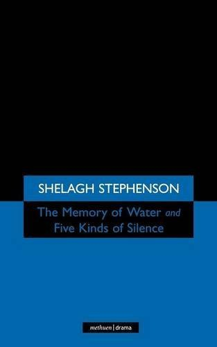 Memory of Water/Five Kinds of Silence (Modern Plays) by Shelagh Stephenson (1997-07-03)