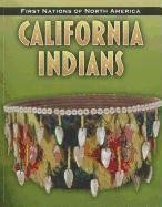 california-indians-first-nations-of-north-america-by-liz-sonneborn-2011-08-01