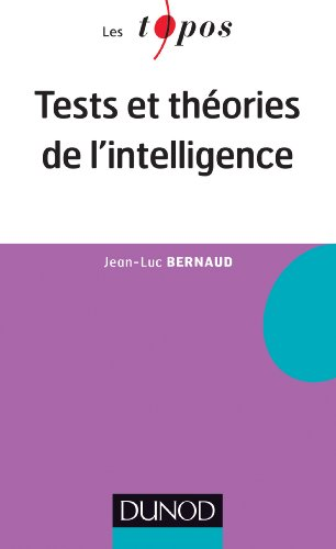 Tests et théories de l'intelligence par Jean-Luc Bernaud