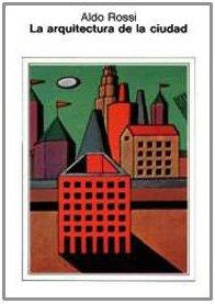 La arquitectura de la ciudad por Aldo Rossi