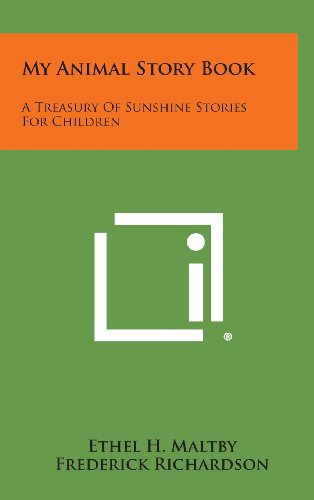 My Animal Story Book: A Treasury of Sunshine Stories for Children