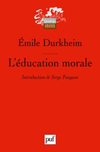 L'éducation morale - Préface de Serge Paugam