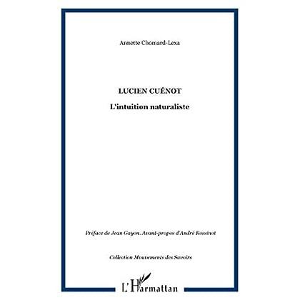 Lucien Cuénot : L'intuition naturaliste