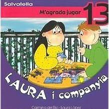 Laura i companyia 13: M'agrada jugar