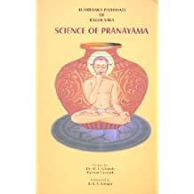Kumbhaka Paddhati of Raghuvira: Science of Pranayama