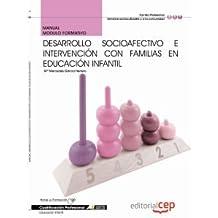 Manual Desarrollo socioafectivo e intervención con familias. Cualificaciones Profesionales (Fpe Formacion Empleo (cep))