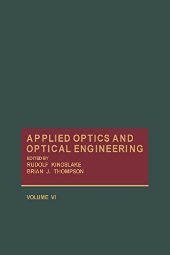 Applied Optics and Optical Engineering V6 (English Edition) - Serial Fiber Optic