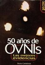 50 años de ovnis. las mejores evidencias