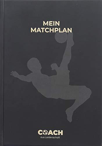 Mein Matchplan | Das ultimative Notizbuch für Fußballtrainer | Perfekt für Spielvorbereitung & -analyse | Platz für 34 Spieltage auf 172 Seiten | DIN A5 Softcover mit Lesezeichen