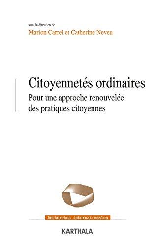 Citoyennetés ordinaires (Recherches internationales) par Marion Carrel, Neveu