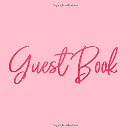 Pink Calligraphy Sign In Guestbook for Birthday Party, Wedding, Baby Shower or Anniversary with Space for Visitors to Write ... for Email, Name and Address - Square Size ()