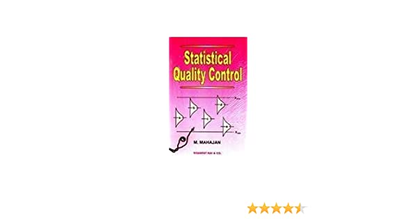 Statistical Quality Control By Mahajan Pdf