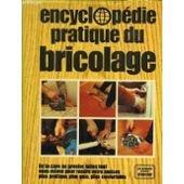 Encyclopédie pratique du bricolage par Marie Hooghe