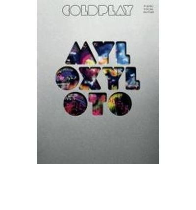 [(Coldplay: Mylo Xyloto (Pvg))] [ OMNIBUS PRESS ] [October, 2011]