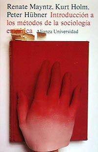 Introducción a los métodos de la sociología empírica (Alianza Universidad (Au)) por Renate Mayntz
