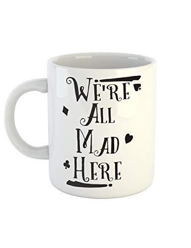 clothinx Kaffeetasse mit Aufdruck We Are All Mad Here