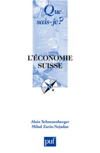 L'économie suisse par Alain Schoenenberger
