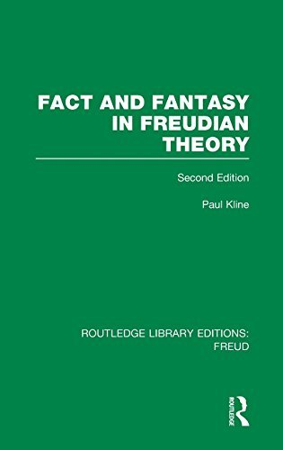 Fact and Fantasy in Freudian Theory (RLE: Freud) (Routledge Library Editions: Freud) by Paul Kline (2013-09-25)