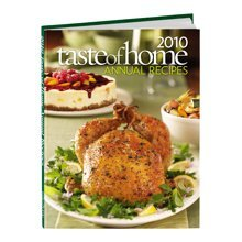 2010 Taste of Home Annual Recipes