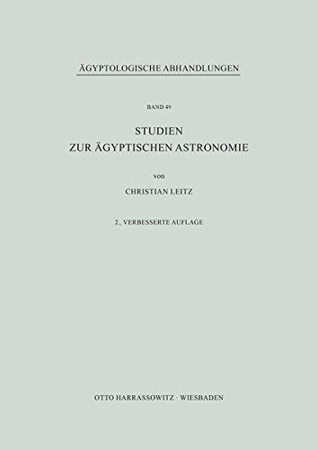 Studien zur ägyptischen Astronomie (Ägyptologische Abhandlungen, Band 49)
