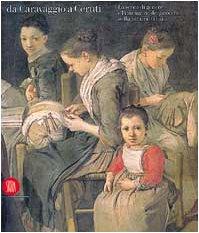 Da Caravaggio a Ceruti: La scena di gene...