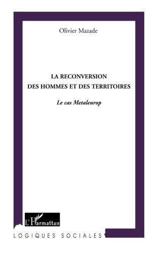 La reconversion des hommes et des territoires : Le cas Metaleurop