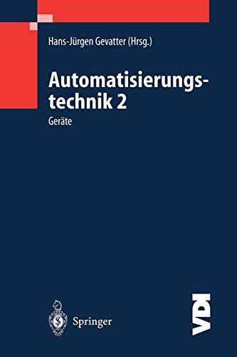 Automatisierungstechnik 2: Geräte (VDI-Buch)