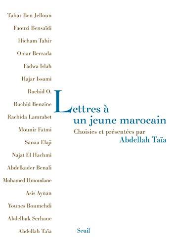 Lettres à un jeune Marocain. Choisies et présentées par Abdellah Taïa
