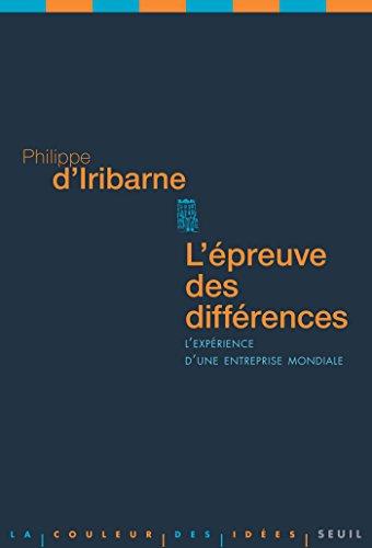 L'Epreuve des différences. L'expérience d'une entreprise mondiale: L'expérience d'une entreprise mondiale