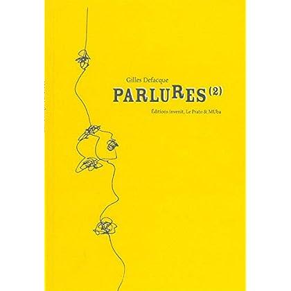 Parlures (2): Journal d'un Quelqu'un