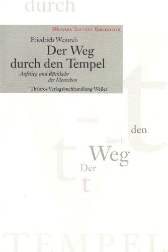 Der Weg durch den Tempel. par Friedrich Weinreb