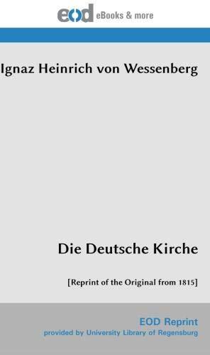 Die Deutsche Kirche: [Reprint of the Original from 1815]