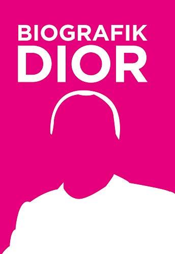 Dior: BioGrafik. Künstler-Biografie. Sein Leben, seine Werke, sein Vermächtnis in 50 Infografiken -