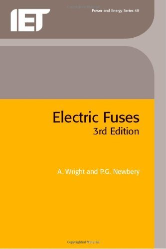General Electric Fuse (Electric Fuses (Power & Energy) (Energy Engineering) (English Edition))
