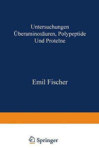 Untersuchungen ????ber Aminos????uren, Polypeptide und Prote????ne (1899-1906): Manuldruck 1925 (German Edition) by Emil Fischer (1906-01-01)