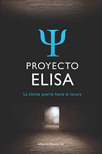 Proyecto Elisa: La última puerta hacia la locura