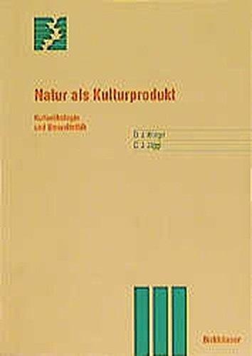 Natur als Kulturprodukt: Kultur????kologie und Umweltethik (Themenhefte Schwerpunktprogramm Umwelt) (German Edition) by David Krieger (1997-02-24)