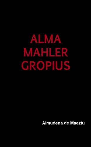 Alma Mahler Gropius e-book por Almudena de Maeztu