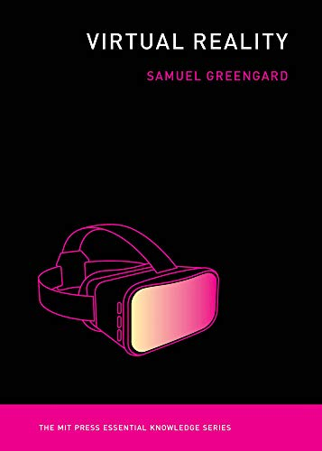 Virtual Reality (Mit Press Essential Knowledge)