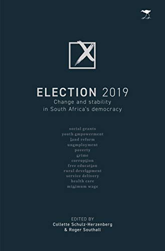 Election 2019 di Collette Schulz-Herzenberg,Roger Southall