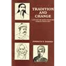 Tradition and Change: A Study of 20th Century Indian Thought