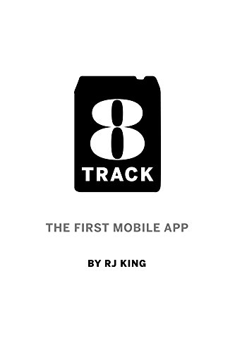 8 Track: The First Mobile App (English Edition)