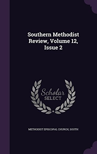 Southern Methodist Review, Volume 12, Issue 2